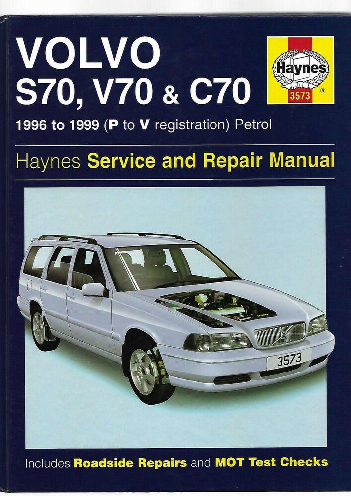Haynes Volvo S70 V70 C70 Turbo T5 Coupe Estate Saloon Service N Repair Manual Volvo Petrol Manual