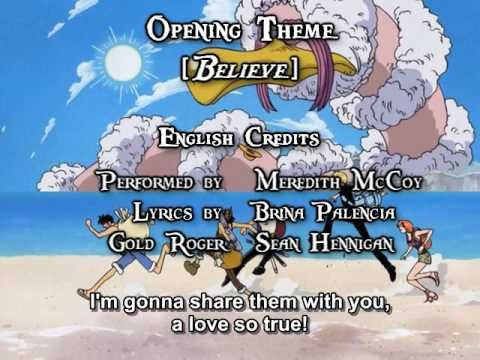 One Piece OP 02 - Believe (FUNimation English Dub, Sung by Meredith McCo...