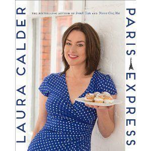 Paris Express: Laura Calder: 9781443420204: Books - Amazon.ca