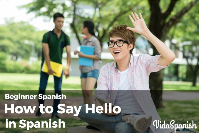 Beginner #Spanish – How to Say Hello in Spanish http://vidaspanish.com/beginner-spanish-how-to-say-hello-in-spanish/