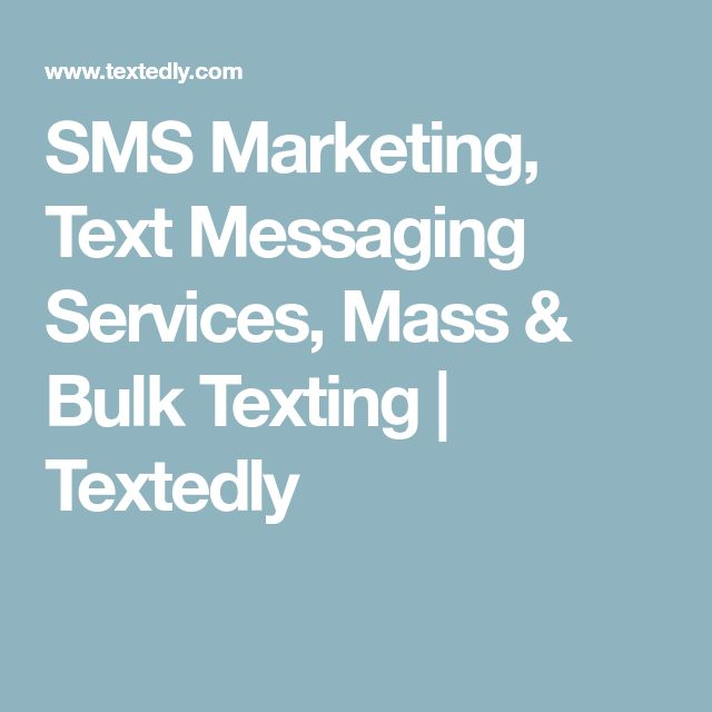 SMS Marketing, Text Messaging Services, Mass & Bulk Texting | Textedly