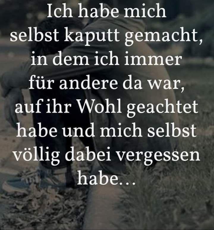 Pin Von Andrea Hunder Auf Ich Bin Ich Nachdenkliche Spruche Spruche Zitate Leben Tiefsinnige Spruche
