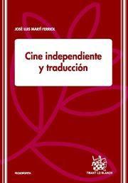 Cine independiente y traducción / José Luis Martí Ferriol