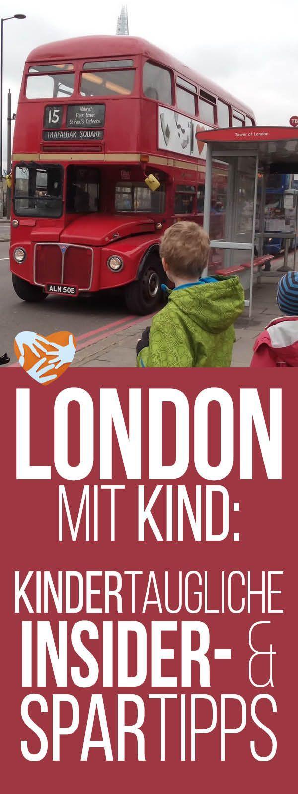 London mit Kind: Empfehlungen für kindertaugliche Sehenswürdigkeiten, Spartipps, Geld und Nerven sparen, Reisen mit Kind, Städtetrip