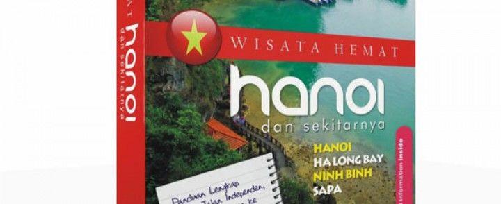 Buku Wisata Hemat Hanoi dan sekitarnya