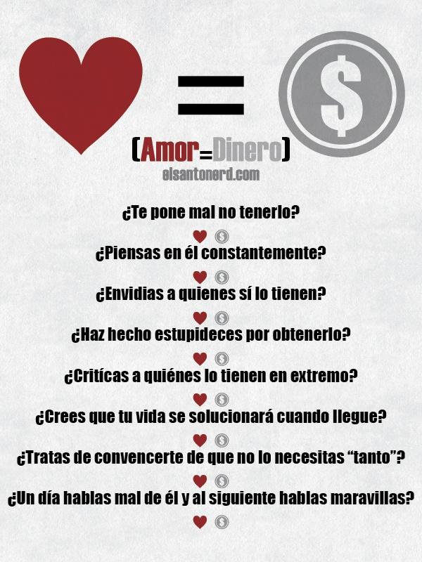 Amor = Dinero #humor pero muy cierto.