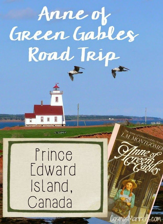Anne of Green Gables Road Trip, Prince Edward Island | http://CosmosMariners.com