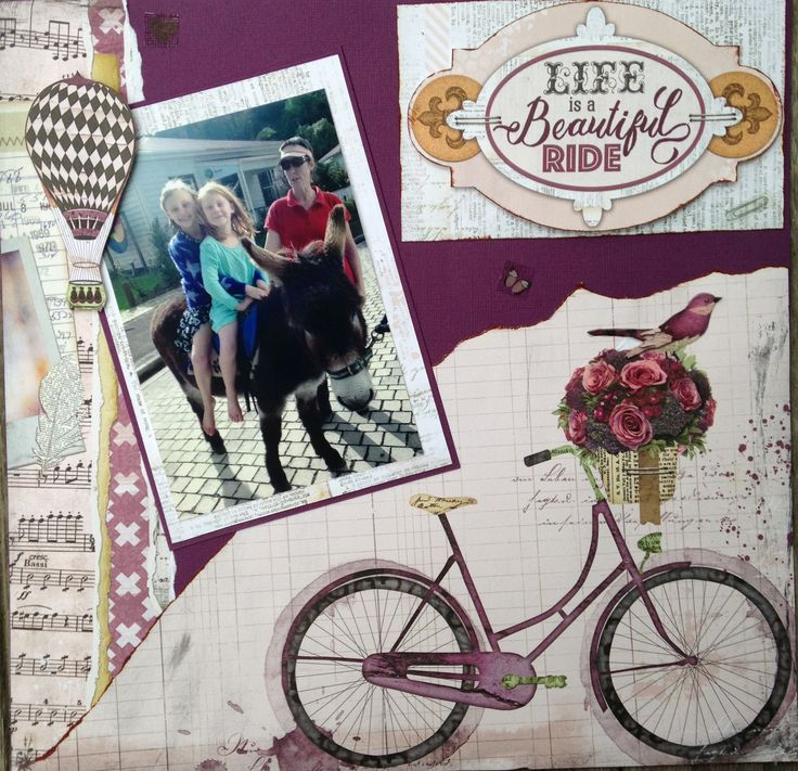 LIFE IS A BEAUTIFUL RIDE - $10. A nice simple but very effective page  using Bo Bunny Beautiful Dreamer Collection.  Contact Deborah kitsandbits1@gmail.com