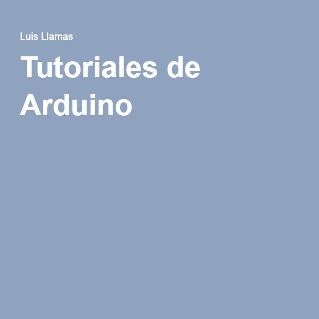 Tutoriales de Arduino                                                                                                                                                                                 Más