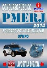 APOSTILA CONCURSO PMERJ SOLDADO POLICIAL MILITAR QPMPO 2014 NOVO CONCURSO PMERJ POLÍCIA MILITAR DO RIO DE JANEIRO PARA SOLDADO POLICIAL MIL...