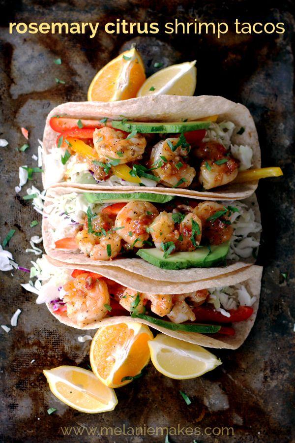 Rosemary Citrus Shrimp Tacos | Melanie Makes
