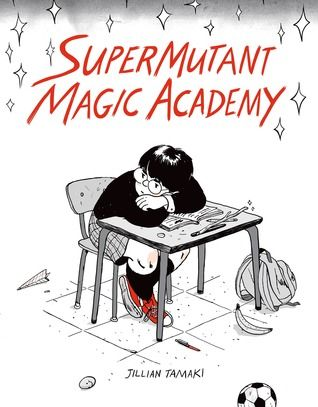 """SuperMutant Magic Academy"", by Jillian Tamaki - The SuperMutant Magic Academy is your average prep school for teenage mutants and witches; science experiments go awry, bake sales are upstaged, and the new kid at school is a cat who will determine the course of human destiny. Throughout it all, closeted Marsha obsesses about her unrequited crush, the cat-eared Wendy - graphic novel."