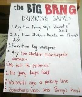 Big Bang Theory Drinking Game.... I want to play!