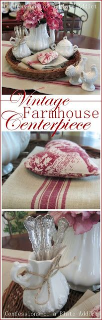CONFESSIONS OF A PLATE ADDICT Ironstone and Grain Sack...A Vintage Farmhouse Centerpiece: