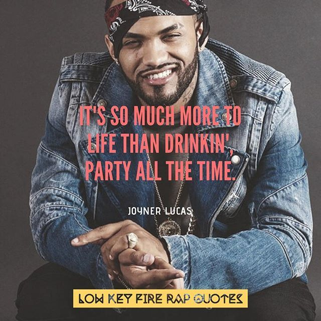 Put in the time & effort in order to excel. .. . Follow us  @low_key_fire_rap_quotes for quotes artwork & more . Tag . C… | Joyner lucas,  Rap quotes, Rapper quotes