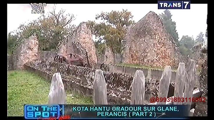 On The Spot - Kota Hantu Oradour Sur Glane Perancis part2