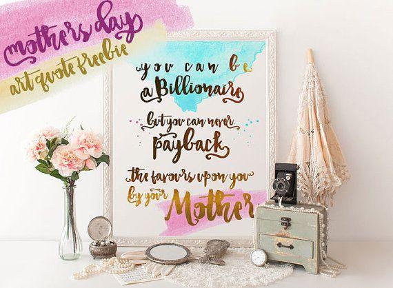 Download link in description #MothersDay #ArtQuote #Freebie #homedecor