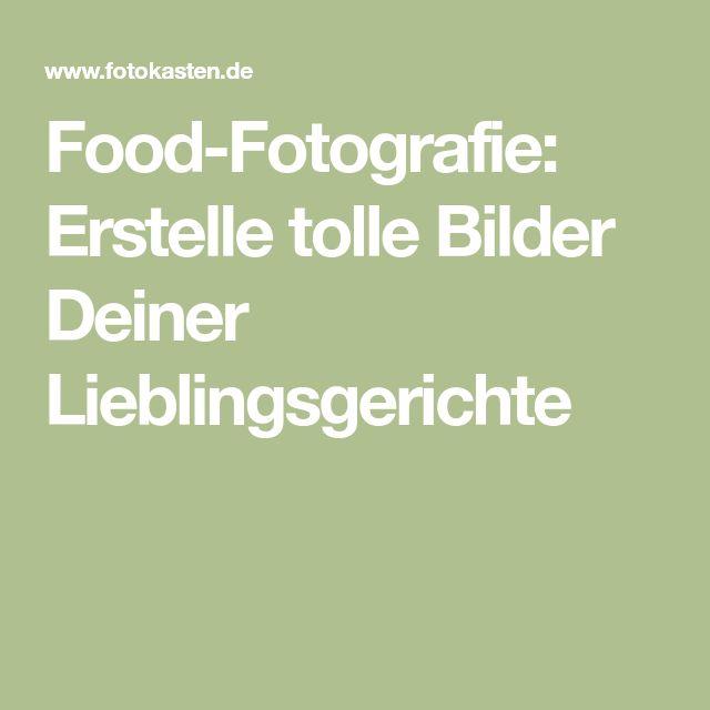 Food-Fotografie: Erstelle tolle Bilder Deiner Lieblingsgerichte