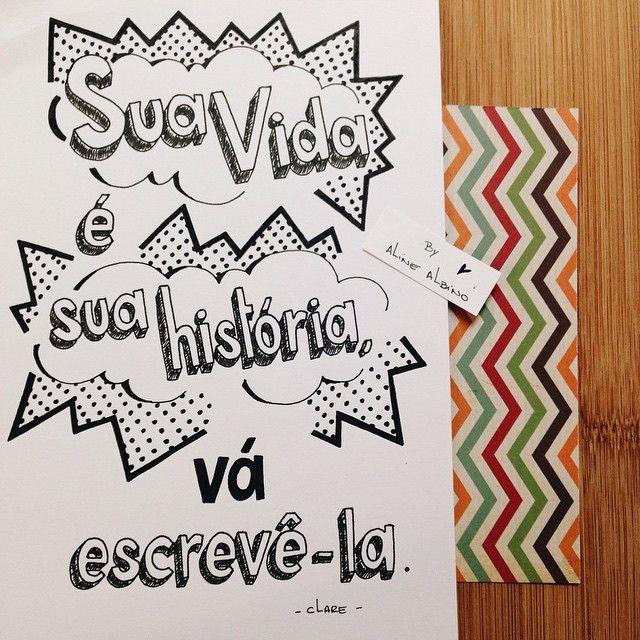 "Day 167: Your life is your story, go write it.  167/365 Desafio:  Ilustrando o livro ""365 Dias Extraordinários"" em 365 dias.  Challenge:  I'm illustrating the book ""365 Days Of Wonder"" in 365 days.  #365diasdehandlettering  #365days #365diasextraordinarios #365daysofwonder #knopf #rjpalacio #desafio2015 #intrinseca #365daysproject #preceitos #precepts #typespire #goodtype #thedailytype #thedesigntip #handlettering #lettering #type #typeveryday #handmadefont #typ..."