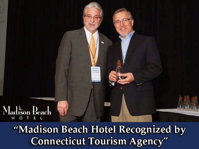 """""""Madison Beach Hotel Recognized by Connecticut Tourism Agency"""" - Article in the Hartford Courant @Hartford Courant"""