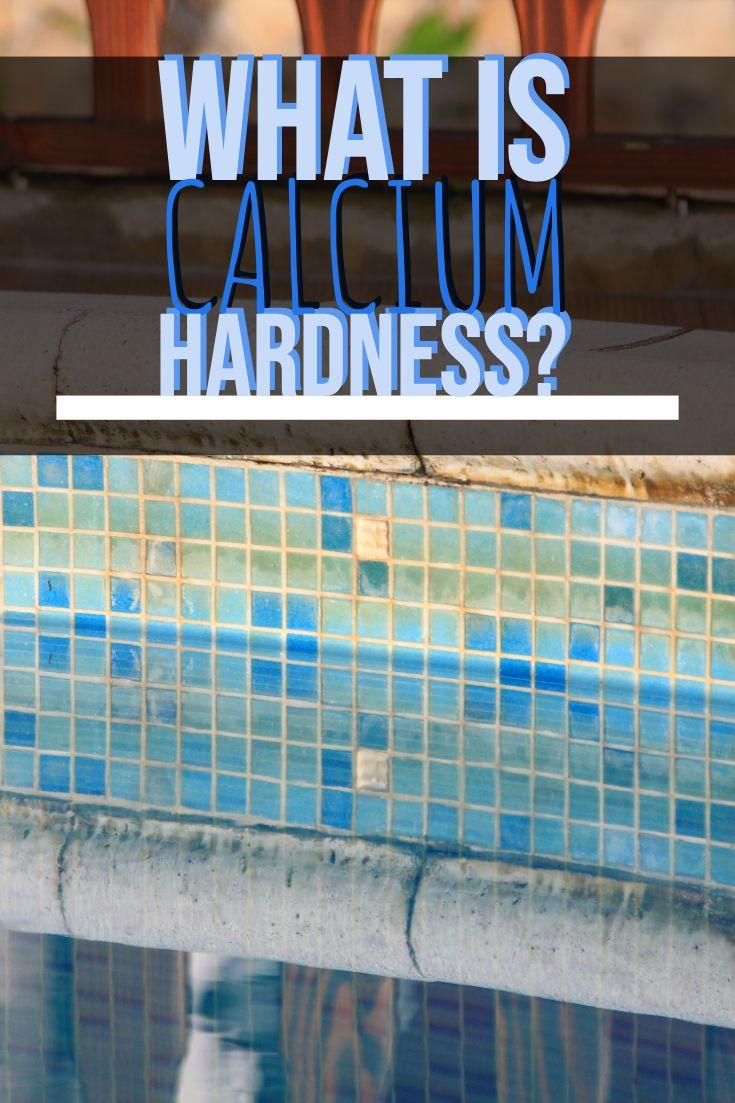 What Is Calcium Hardness Calcium Swimming Pool Chemicals Pool