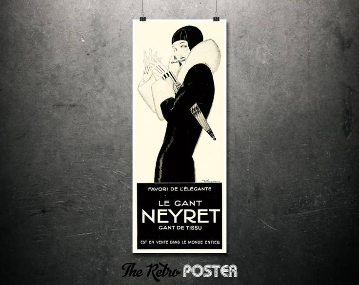 Le Gant Neyret- René Vincent, 1930s - Elegant Fabric Gloves, French Art Deco, Fashion, Fashion Illustration, Fashion Poster, Fashion Print by TheRetroPoster on Etsy