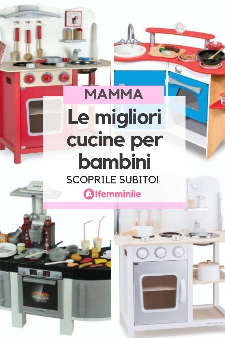Le Migliori Cucine Per Bambini Kitchen Kitchen Appliances