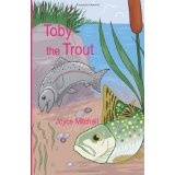 Toby the Trout (Paperback)By Joyce Mitchell