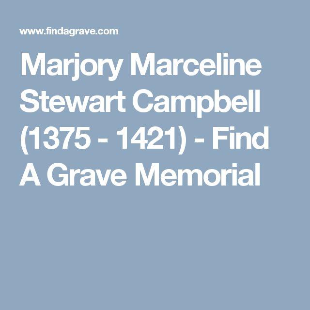 Marjory Marceline Stewart Campbell (1375 - 1421) - Find A Grave Memorial