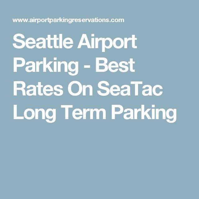 Seattle Airport Parking - Best Rates On SeaTac Long Term Parking