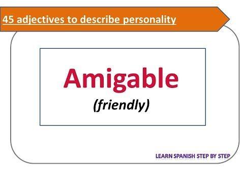 Spanish lesson 73: 45 adjectives to describe personality in Spanish - Describir la personalidad - YouTube
