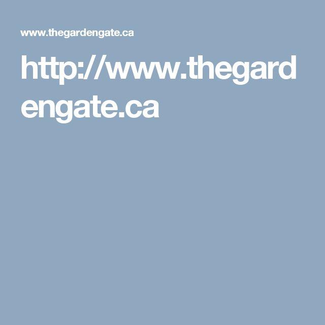 http://www.thegardengate.ca
