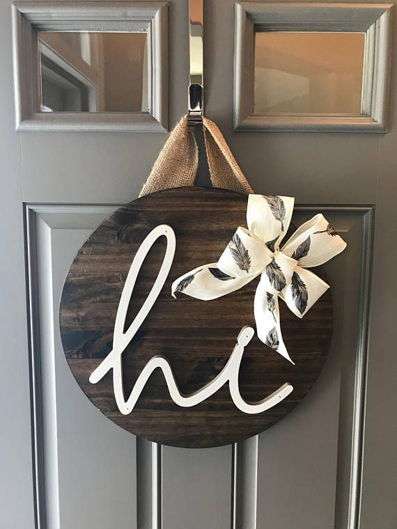 Hi Door Decor, Front Door Wreaths, Door Sign, Wood Home Decor, Door Hanger, Year Round Door Hanger, New Home Gift, Housewarming Gift