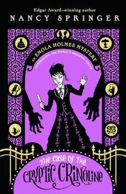 An Enola Holmes Mystery #5: The Case of the Cryptic Crinoline