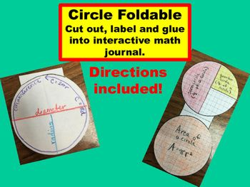 A quick and easy reference for circles, semicircles, quarter circles, circumference and area of circles. Also includes radius and diameter.  There are three to one page.  Perfect size to glue in an interactive journal or folder.  Quick and easy prep! Just print, cut, label and glue!