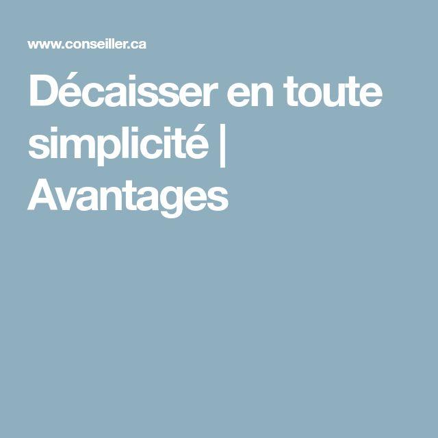 Décaisser en toute simplicité | Avantages
