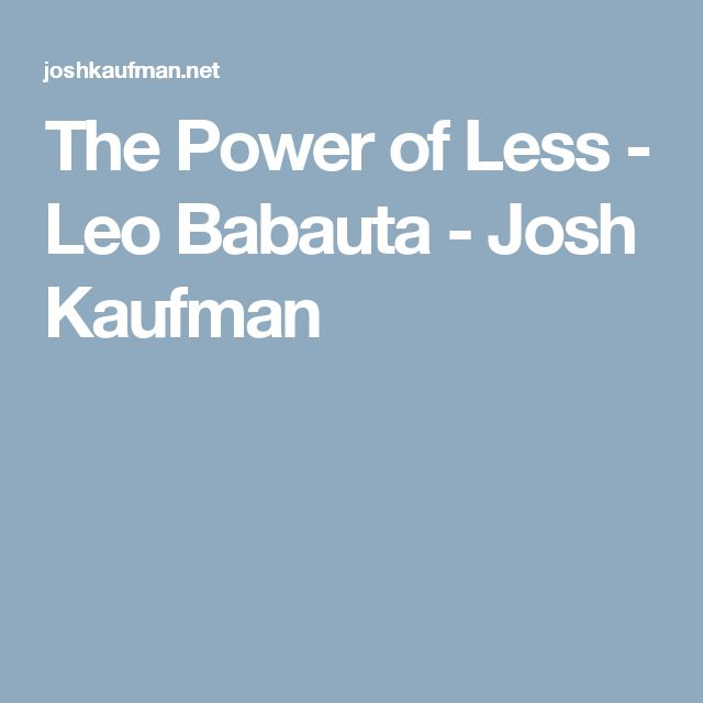 The Power of Less - Leo Babauta - Josh Kaufman