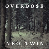 $$$ LOOKIN FORWARD TO THE 22/3 THO #WHATDIRT $$$ O V E R D O $ E- Neo-Twin [PREVIEW] by OVERDO$E on SoundCloud