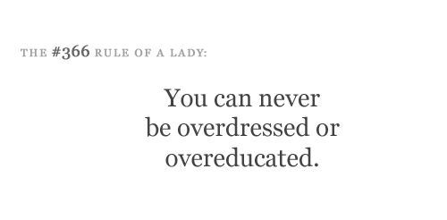 100 Rules Of A Lady | source: Etiquette for a Lady ]