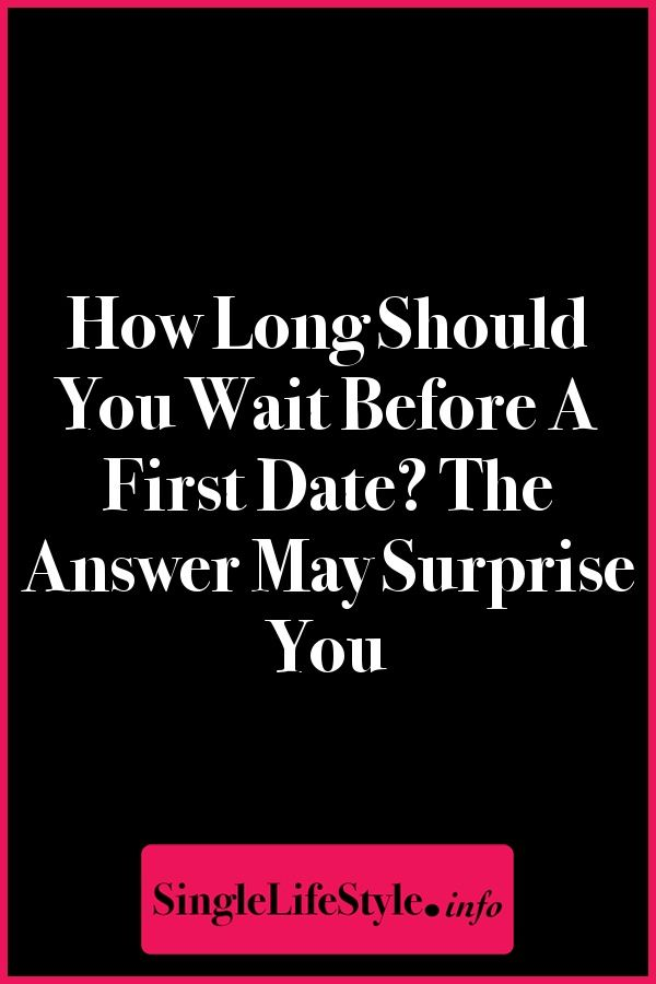 How long of dating before relationship