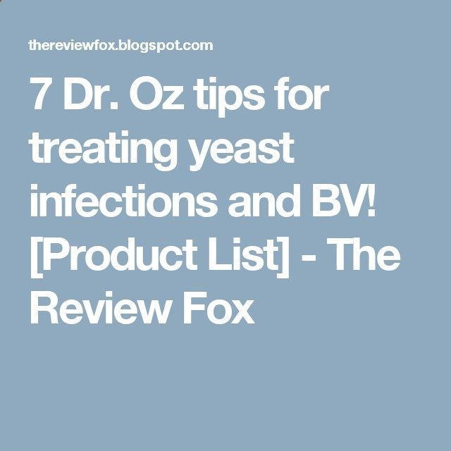 7 Dr  Oz tips for treating yeast infections and BV! [Product