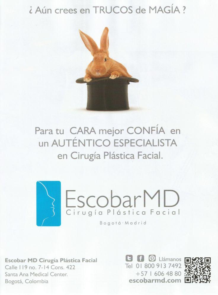 Dr. Escobar : Un auténtico especialista en cirugía plástica facial / Dr. Escobar : A top specialist in facial plastic surgery --- Publicado en CROMOS - N° 4897. Junio 27 de 2014 / Published in CROMOS - N° 4897. June 27th, 2014