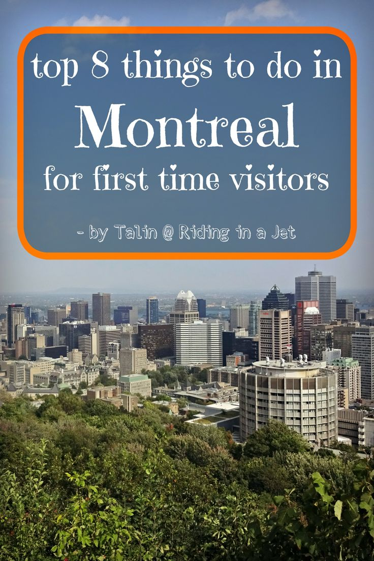 top 8 things to do in Montreal for first time visitors