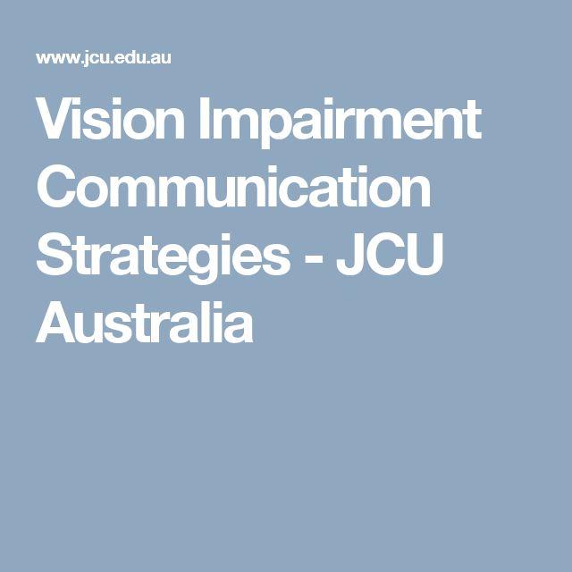 Vision Impairment Communication Strategies - JCU Australia