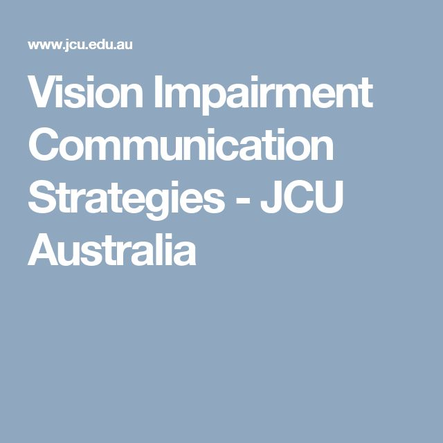 Vision Impairment Communication Strategies - JCU Australia
