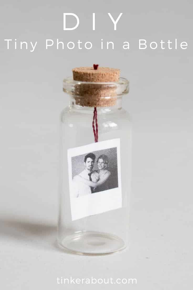 Diy Tiny Photo Message In A Bottle As An Anniversary Gift Idea Diy Anniversary Gift Diy Gifts For Him Diy Gifts For Men
