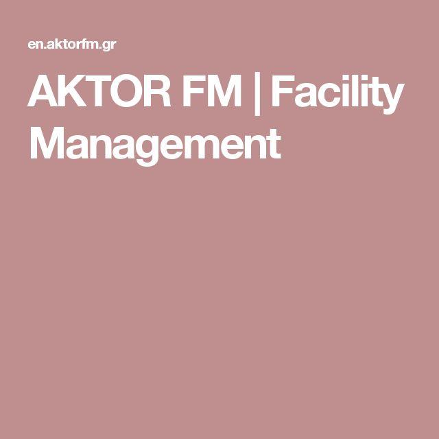 AKTOR FM | Facility Management