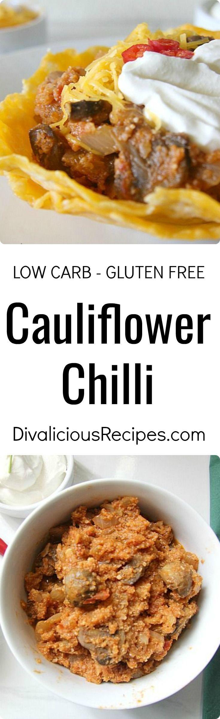 Cauliflower Chili Divalicious Recipes Recipe Delicious Vegetarian Vegetable Recipes Healthy Cooking