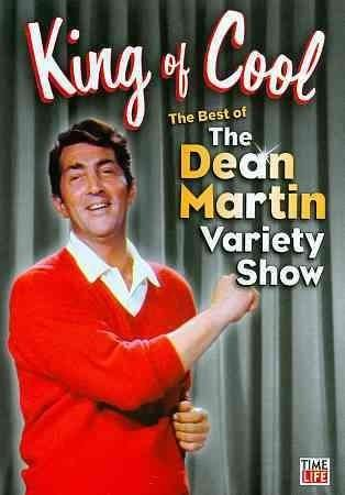 King of Cool! The Best of The Dean Martin Variety Show