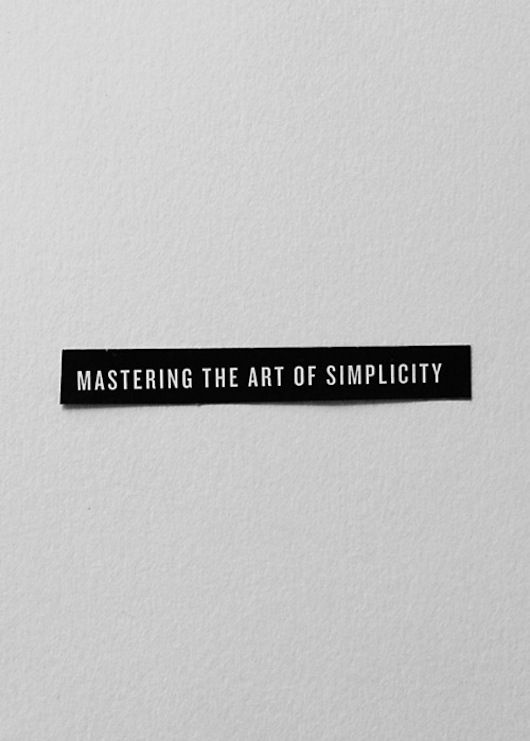 Mastering the Art of Simpliciy - Kunst Design Inspiration